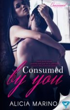 Consumed by You (The Consumed Series, #1) SAMPLE by AliciaMarino