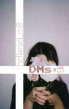 DMs >> l.h. TŁUMACZENIE PL by girls_fangirls