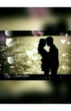 Arranged Marriage To Love by SancheetaAgarwal