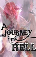 A Journey in Hell by HashTagJF