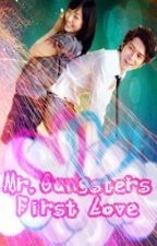Mr. Gangster's First Love *SLOW UPDATE* by MinozInfinity