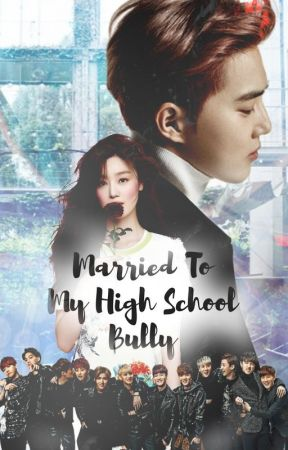 Married To My High School Bully (Book 2) by FireWolf_61
