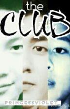 The CLUB by princessviolet_