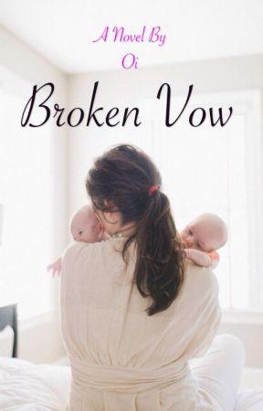 Broken Vow (SERIES 2) by secretblackbook
