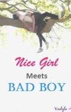 Nice Girl Meets The Bad Boy ♥ by sweetfirefly21