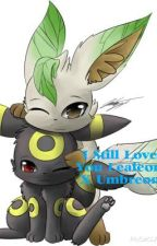 I Still Love You (Leafeon X Umbreon) by Alpha-Absol
