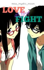 Love at First Fight (One Shot BS) by miss_mystic_moon