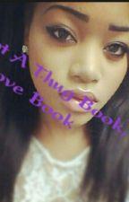 not a thug book, but a love book by aery2cute_love03
