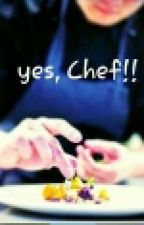 YES, CHEF!!!!!! by MissKeyDR
