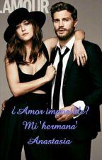 "¿Amor imposible? Mi ""hermana"" Anastasia by SaraBouza14"