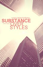 Substance over Styles | H.S. by LaetitiaGregory