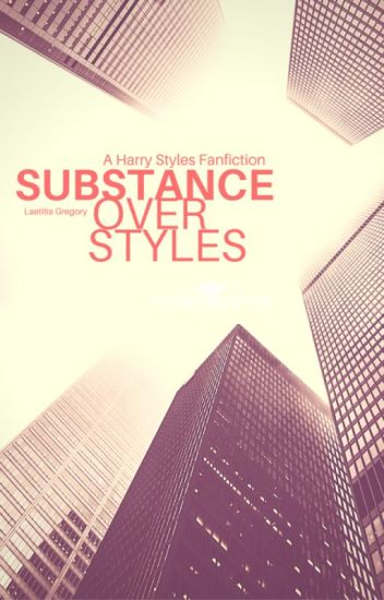 Substance over Styles | H.S.