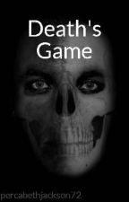 Death's Game by percabethjackson72