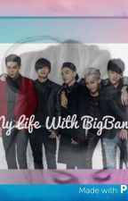 My Life With BIGBANG by CharlieFalcon