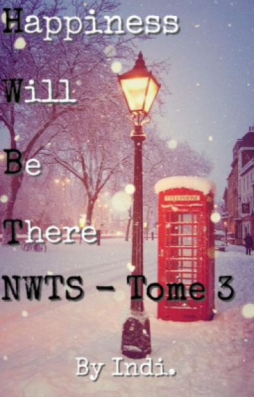 Tome 3 - Happiness Will Be There