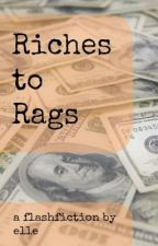 Riches to Rags by snuzzelle
