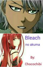 Bleach no Akuma by Chocochibi
