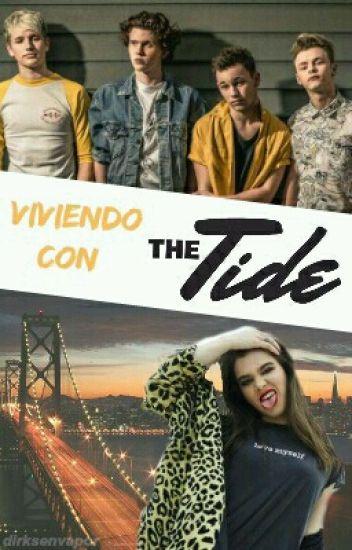Viviendo con The Tide