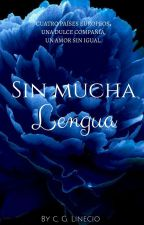Sin Mucha Lengua by CGLinecio