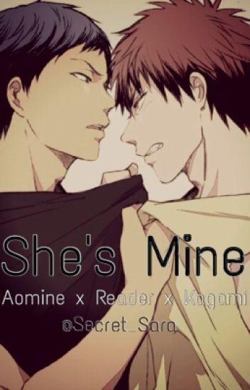 She's Mine ~ Aomine x Reader x Kagami