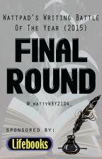 WWBY2015 - Final Round by _wattyWBY2014_
