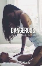 Dangerous [J.G] by yehetbitch
