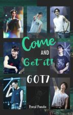 Come and Get it! GOT7 by kibamx