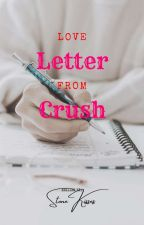 Love Letter from Crush (One Shot) by iamPurpleKisses