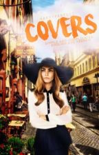 COVERS « CLOSED » by harrypxrfect