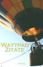 Wattpad Zitate by Nononika