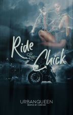 Ride Or Die Chick by UrbanQueen