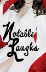 Notable Laughs by Toad_Writing
