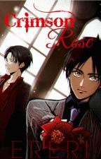 Crimson Rose {Ereri/Riren} #Wattys2016 by mintymingyu