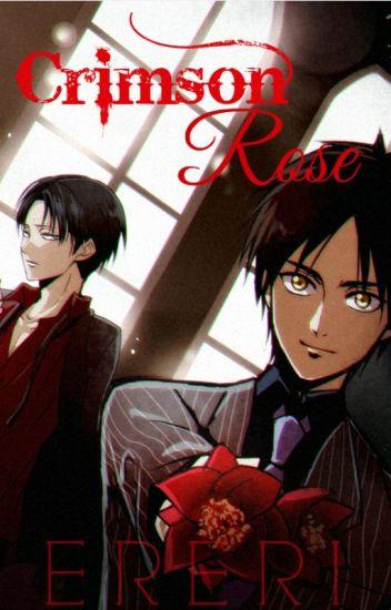 Crimson Rose {Ereri/Riren} #Wattys2016