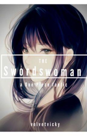 One Piece The Swordswoman Chapter 4 The Swordsman Wattpad