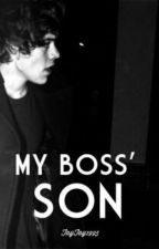 My Boss' Son by Mrs_Di_Tab1995
