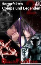 Horrorfakten, Creeps und Legenden 2 by BlackFireRose