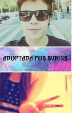 Adoptada por Rubius by Abby_khe