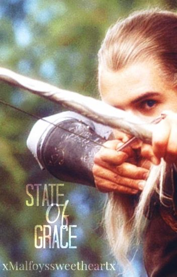 State of Grace (Legolas Fanfiction)