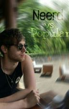 Neerd VS Popular (Luke Hemmings y Tu) by Kary_idk_Eli