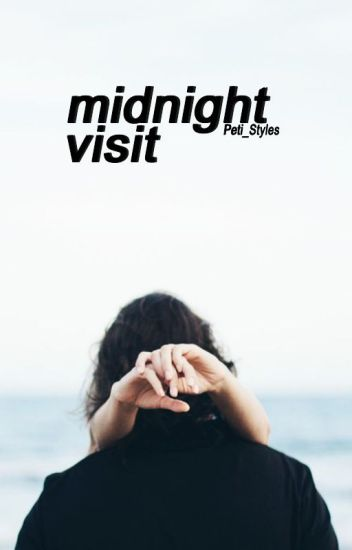 midnight visit | h.s.
