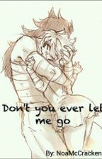 Gajeel... don't you ever let me go. by Einabol