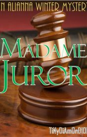 Madame Juror. by TiNyDiAmOnD101