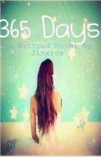 365 Days by Jinxrox