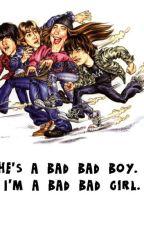 He's a bad bad boy. I'm a bad bad girl. by xMetalgrlx