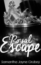 Royal Escape (Royals Series #3) ✔️ by SamanthaJayne_x