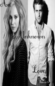 An Unknown Love by Phoenix-54