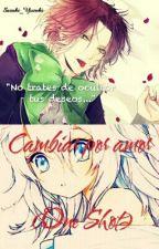 Cambiar por amor (One-shot Laito Sakamaki y tú) by -Sazuki-