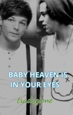 Baby Heaven's In Your Eyes - Larry (traduzione italiana) by Changeyourtickethome