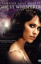 Ghost Whisperer (Mélinda entre deux mondes) la série Tome 1 by Youngxstarz